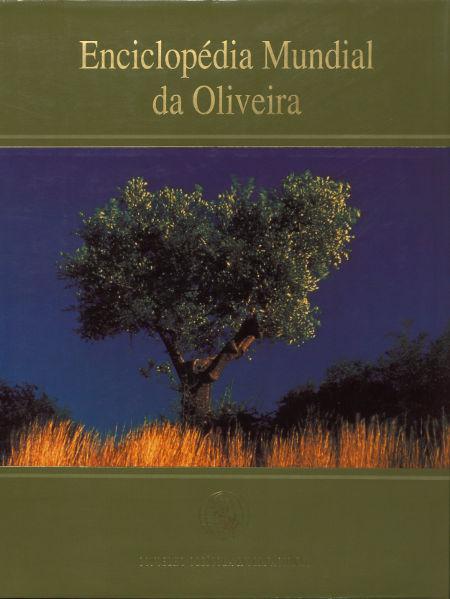 Enciclopédia Mundial da Oliveira (Portuguese paper edition) cover